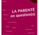 Penser la filiation, comment peut-on être parent ?