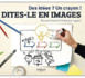 Les Editions Eyrolles présentent : « Dites-le en images »