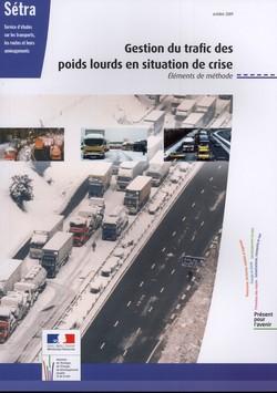Gestion du trafic des poids lourds en situations de crise
