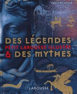 Des légendes & les mythes