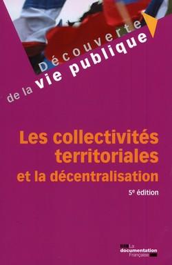 Les collectivités territoriales et la décentralisation 5e édition