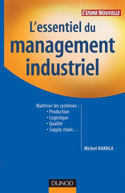 L'essentiel du management industriel - 2e édition