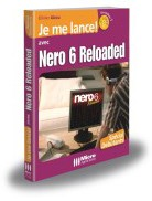 Je me lance avec Nero 6 Reloaded