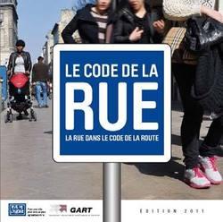 """A l'occasion de la nouvelle édition de la Semaine du développement durable (1er au 7 avril), le GART s'associe à """"Rue de l'Avenir"""" en rééditant la brochure « Le Code de la Rue dans le code de la route »"""