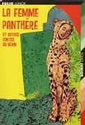 La femme panthère et autres contes du Bénin