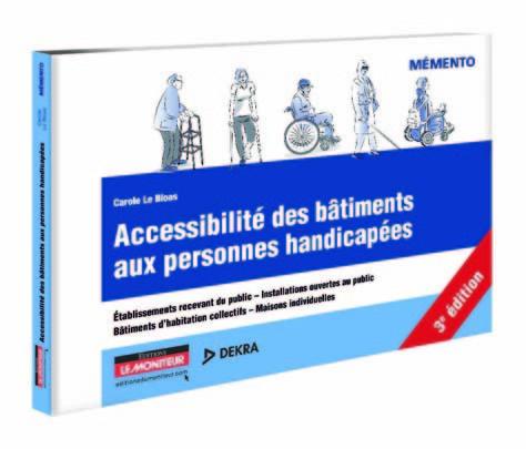 Accessibilité des bâtiments aux personnes handicapées – 3e édition