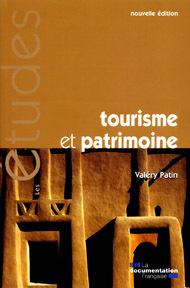 Tourisme et patrimoine. Nouvelle édition