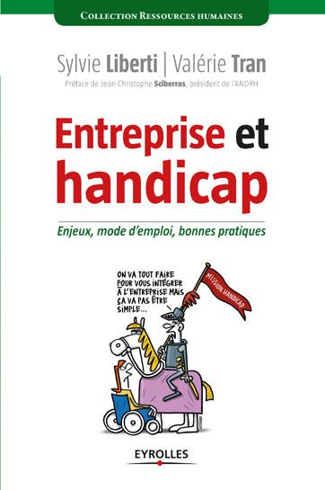 « Entreprise et handicap »   Enjeux, mode d'emploi, bonnes pratiques