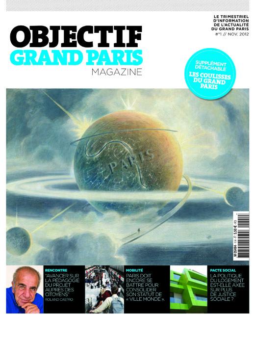 Cap sur le Grand paris avec le lancement d'une nouvelle revue : « OBJECTIF GRAND PARIS MAGAZINE »
