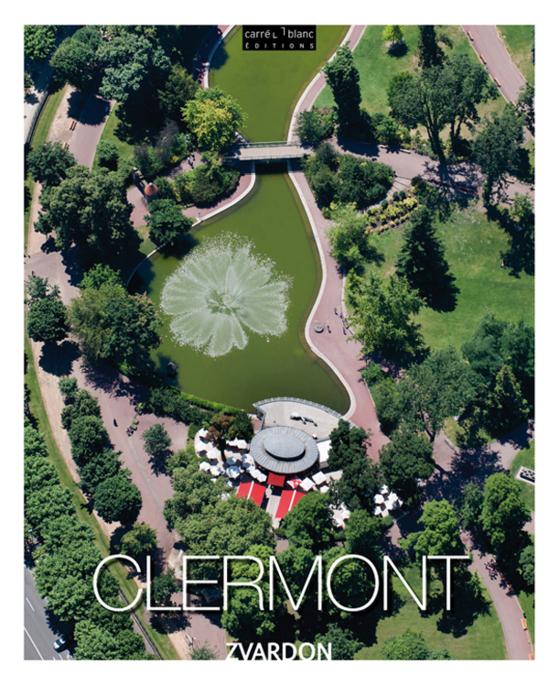 Lancement du livre « Clermont vue du ciel ! »