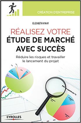 « Réaliser votre étude de marché avec succès »