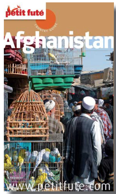 Nouvelle édition pour le Petit Futé Afghanistan, un guide pas comme les autres...