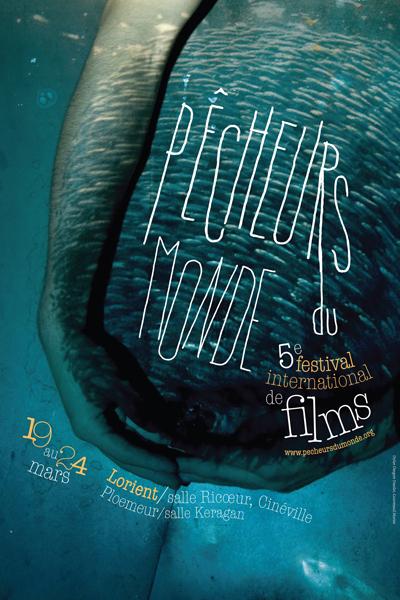 Le Festival International de Films « Pêcheurs du Monde » invite le public pour une nouvelle campagne de pêche aux films de mer 2013.