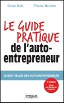 « Le guide pratique de l'auto-entrepreneur »