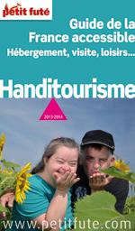 Le Petit Futé Handitourisme 2013-2014 est sorti !