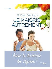 """Parution : """"Je maigris autrement"""" du Dr David Benchetrit"""