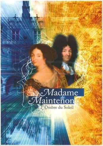 Célébration historique au château de  Maintenon : un spectacle son et lumière exceptionnel !