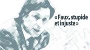 « Faux, stupide et injuste »