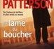 LA LAME DU BOUCHER de James Patterson