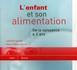 L'ENFANT ET SON ALIMENTATION