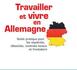Travailler et vivre en Allemagne