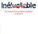 LE ROMAN D'UN ACCIDENT NUCLEAIRE EN France de Claude-Marie Vadrot