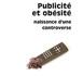 """""""Publicité et obésité, naissance d'une controverse"""""""