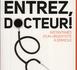Docteur Pierre RAZAVI Entrez, docteur !