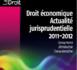 Droit économique – Actualité jurisprudentielle 2011-2012
