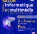 Salon spécial Informatique et Multimédia de Paris les 2 et 3 février