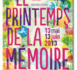 Le Réseau Mémoires & Histoires en Ile-de-France lance la seconde édition  du 'Printemps de la Mémoire'  du 13 mai au 13 juin 2013